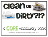 AAC CORE Words Clean or Dirty?