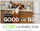 AAC CORE Words Good or Bad