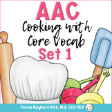 AAC Cooking with Core Vocabulary Set 1