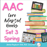 AAC Core Adapted Books: Set 3 Spring
