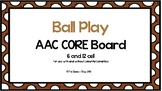 AAC Core Board-Ball Play