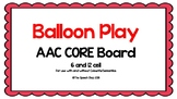 AAC Core Board-Balloon Play