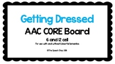 AAC Core Board-GETTING DRESSED (with interchangeable clothing items!)