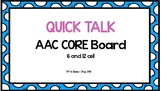 AAC Core Board-Quick Talk