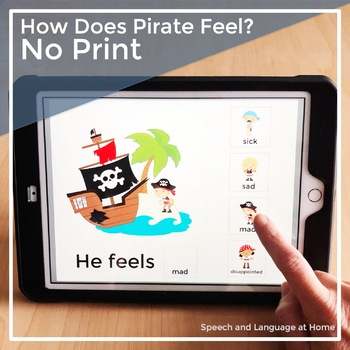 AAC Core Vocabulary Activities | No Print Speech Therapy | How Does Pirate Feel