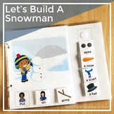 AAC Core Vocabulary Words Interactive Book: Let's Build A Snowman