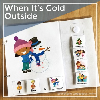 AAC Core Vocabulary Interactive Book: When It's Cold Outside