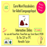 AAC Core Vocabulary Interactive Slides: MORE for PowerPoin