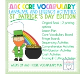 AAC Core Vocabulary Language and Literacy PAACK - St. Patrick's Day