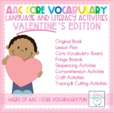 AAC Core Vocabulary Language and Literacy PAACK-Valentine's Day