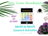 AAC Core Vocabulary Month by Month Lessons and Activities-