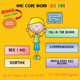 AAC Core Vocabulary Series:  COLORS