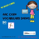 AAC Core Vocabulary Series:  DO