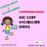 AAC Core Vocabulary Series: Comprehensive BUNDLE!!