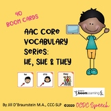 AAC Core Vocabulary Series:  He, She, They