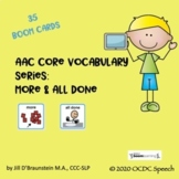 AAC Core Vocabulary Series: More & All Done