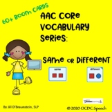 AAC Core Vocabulary Series:  Same or Different?