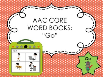 AAC Core Word Books: GO