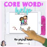 AAC Core Word HELP Interactive No Print BOOM Digital Activ