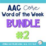 AAC Core Word of the Week: Bundle #2 (Sets 6-10)