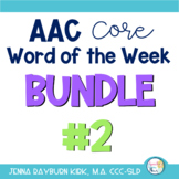 AAC Core Word of the Week: Bundle #2 (Sets 6-10)