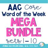 AAC Core Word of the Week Mega Bundle (Sets 1-10)