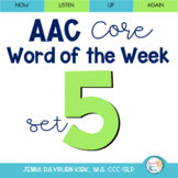 AAC Core Word of the Week: Set 5