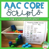AAC Core Words Scripts for the Classroom