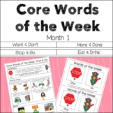 AAC Core Words of the Week: 2 Words/Week - Month 1