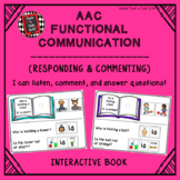 AAC Functional Communication - I CAN LISTEN, COMMENT AND ANSWER QUESTIONS!