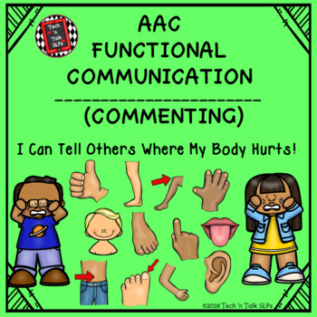 AAC Functional Communication - I CAN TELL OTHERS WHERE MY BODY HURTS!