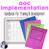 AAC Implementation Resource Handbook for Staff Training