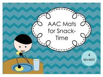 AAC Mats for Snack-Time