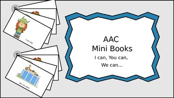 AAC Mini Books Set 1: I can, You can, We Can