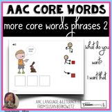 AAC More Core Word Phrases 2 BOOM™ What do you want digita