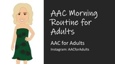 AAC Morning Routine for Adults
