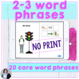 AAC No Print Early Core Word Phrases with You Can Go Now I