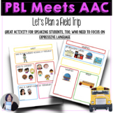 AAC Project Based Learning to Build Conversations Plan a F