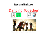 AAC Social Group Lesson: Dancing (Version 1). Includes Video Models