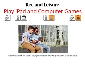 AAC Soical Group Lesson (Playing Comp./iPad Games) Include