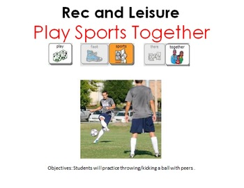 AAC Soical Group Lesson (Playing Sports) Includes Video Model & Visuals
