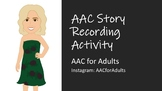 AAC Story Recording Activity