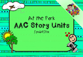 AAC Story Unit: At the park (Symbolstix)
