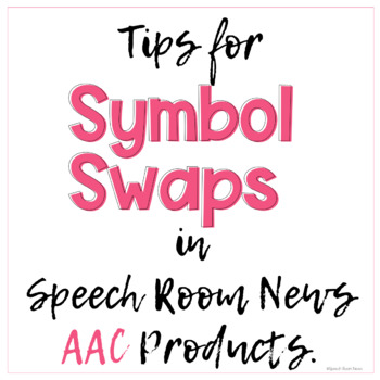 AAC Symbol Swap Tips