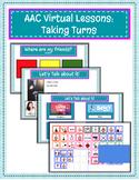 AAC Virtual Lesson:  Turn Taking