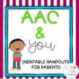 AAC and You--handouts for Parents and Caregivers