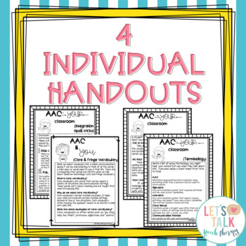 AAC and You--handouts for classroom teachers