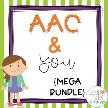 AAC and You--handouts for classroom teachers, parents and caregivers BUNDLE