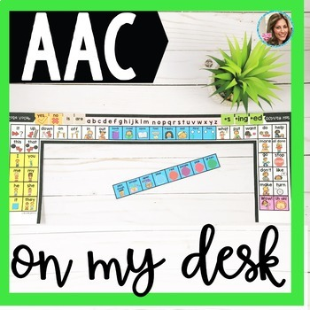 AAC on My Desk | Low Tech AAC | Core Vocabulary  | Speech Therapy