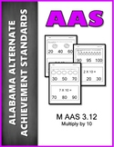 M.AAS.3.12 Multiply By 10 Alabama Alternate Achievement Standards